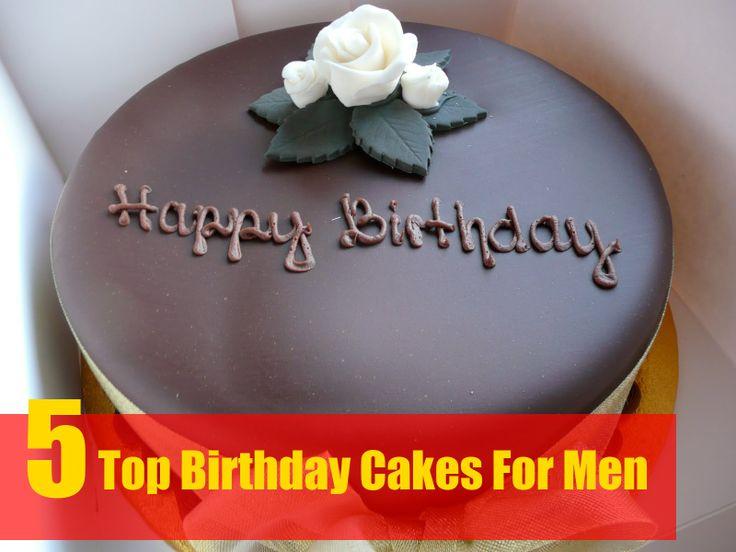 Top Birthday Cakes For Men  Cake Decorating  Pinterest