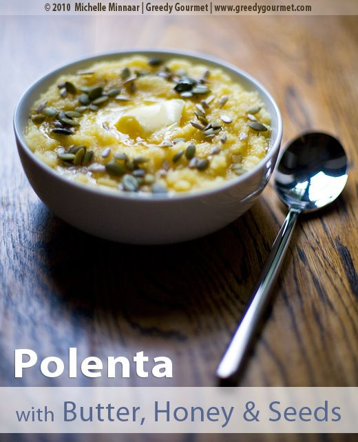 Buttered Polenta with Honey & Seeds - or just porridge with soy milk ...