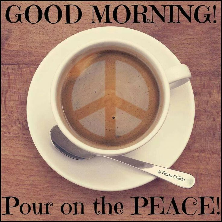 Good Morning Answer : Good morning peace and love pinterest
