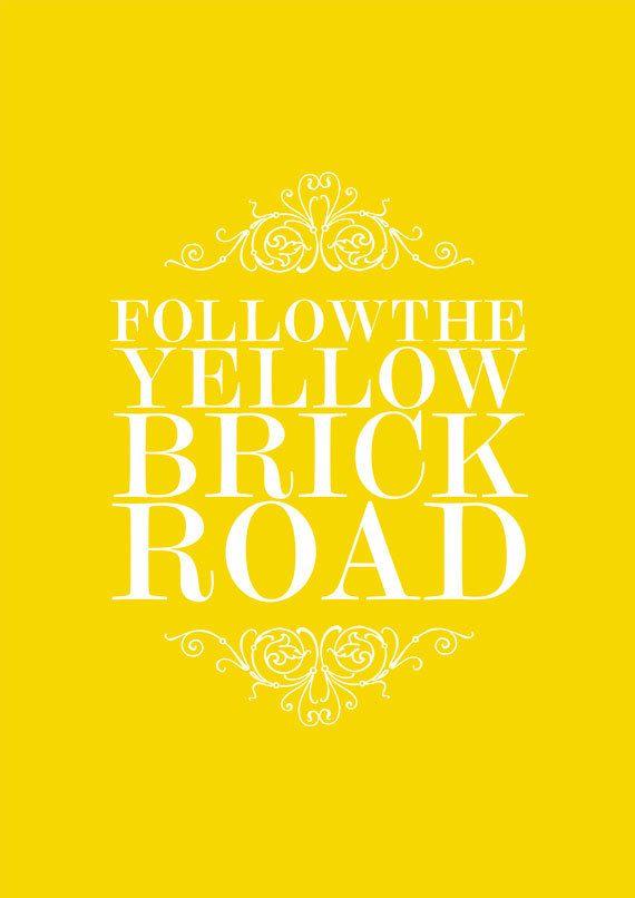 Follow the yellow brick road!