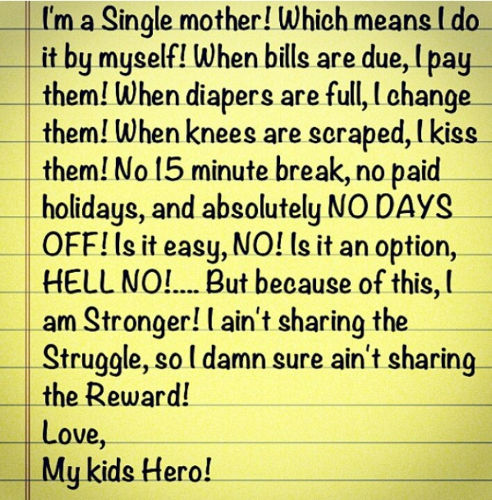 Itu0027s hard being a single mother, but Iu0027d rather do it by myself - how to write a salary increase proposal