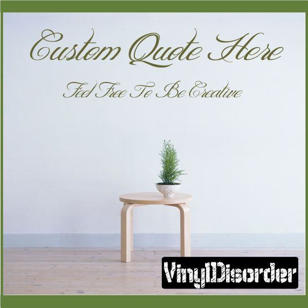 Custom Wall Vinyl Decal Sticker Create Your Own Quotes