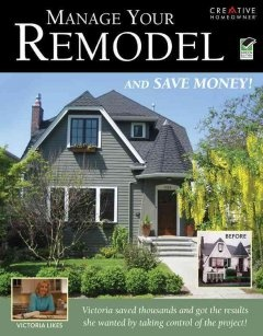 Manage your remodel and save money!
