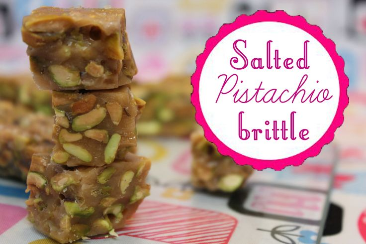 Salted Pistachio Brittle | Cooking Videos, Recepice & Photo | Pintere ...