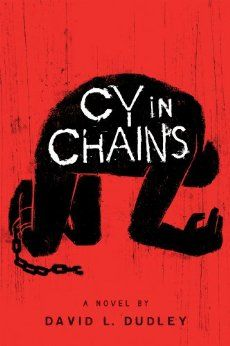Cy in Chains: David L. Dudley: 9780547910680: Amazon.com: Books