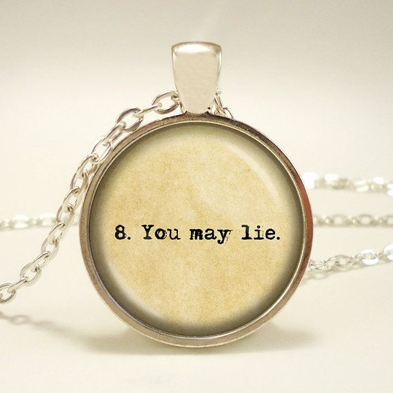 "The Giver literary quote ""8. You may lie."" Handcrafted Keepsake Pendant - Lois Lowry - Jonas List of Rules -"