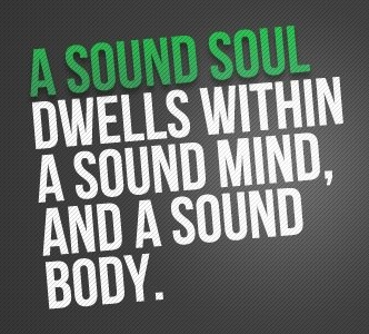 a sound mind dwells in a sound body Read chapter 13: the end from the story a sound soul dwells within a sound mind and a sound body by eternalrose16 with 350 reads soma so this is the last ch.