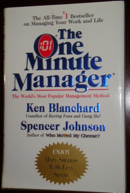The One Minute Manager (1982), by Kenneth Blanchard and Spencer ...