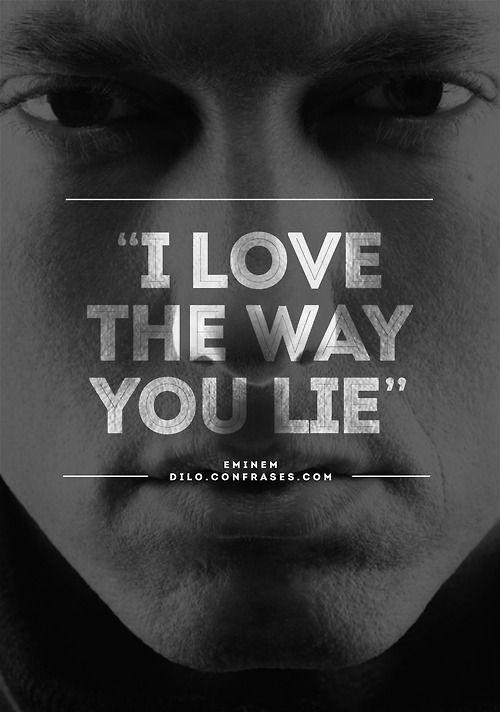 i love the way you lie eminem frases famosos