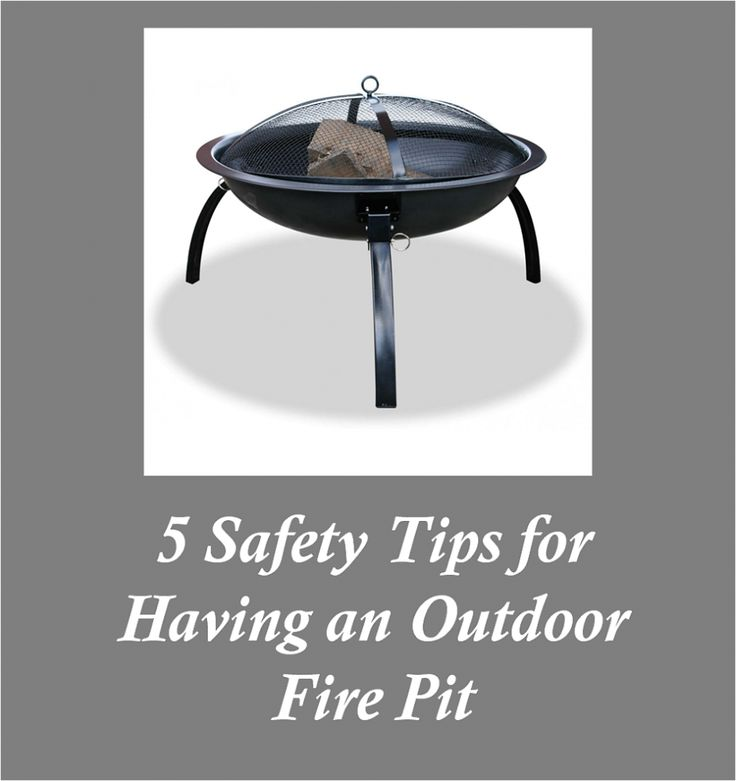 5 Safety Tips for Having an Outdoor Fire Pit