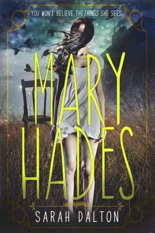 Mary Hades (Mary Hades #1) by Sarah Dalton