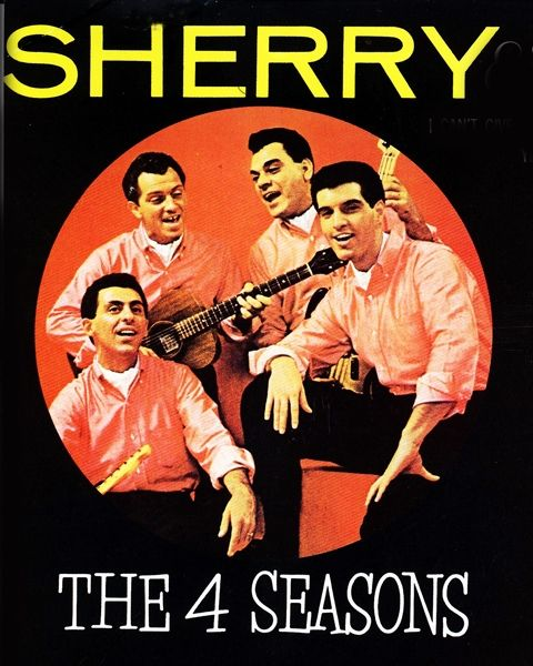 The Four Seasons Sherry Ive Cried Before