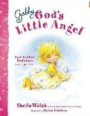 Gabby God's Little Angel by Sheila Walsh