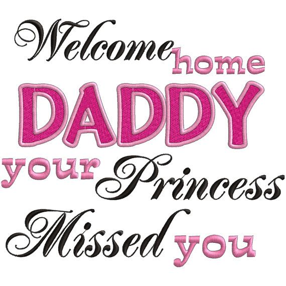 Home We Missed You Banner Welcome Daddy Your Princess