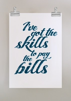 Skills to pay the bills - turn into