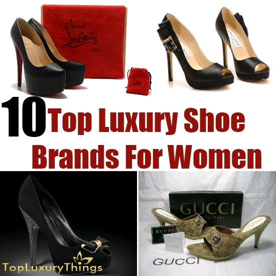 10 Top Luxury Shoe Brands For Women