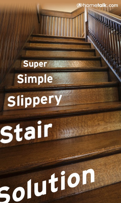 super simple slippery stair solution