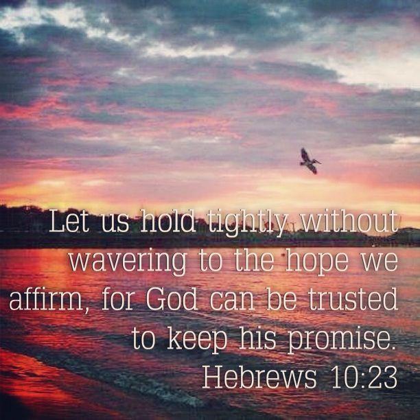 Hebrews 10:23 | My Beloved Jesus | Pinterest