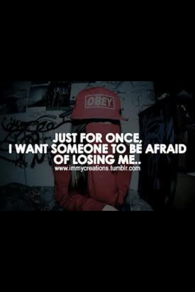 Afraid of losing me..? | Tumblr Quotes | Pinterest