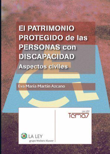 El patrimonio protegido de las personas con discapacidad: aspectos ...
