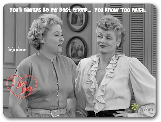 lucy and ethel quotes about friendship