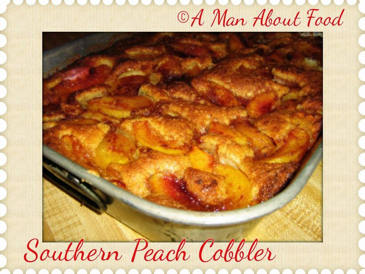 Southern Peach Cobbler Recipes — Dishmaps