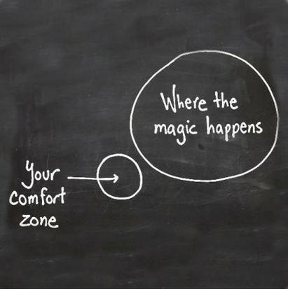 Comfort zones are for wimps