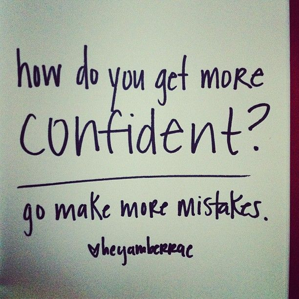 make more mistakes.
