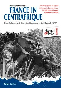 Africa at War series: France in Centrafrique