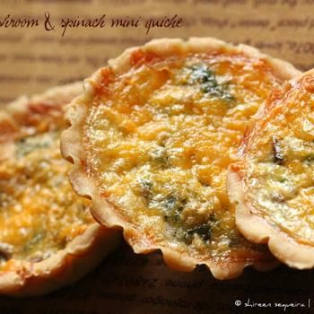 Cheese, Mushroom & Spinach Mini Quiche | And the father of my food ba ...