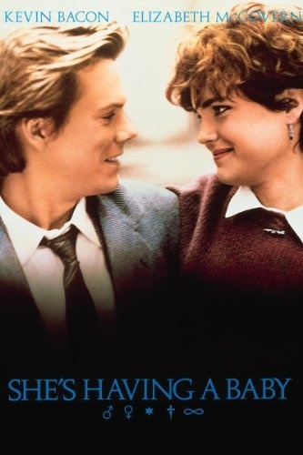 She's Having a Baby (1988). Starring: Kevin Bacon, Elizabeth McGovern, Alec Baldwin, Holland Taylor and Edie McClurg ~j