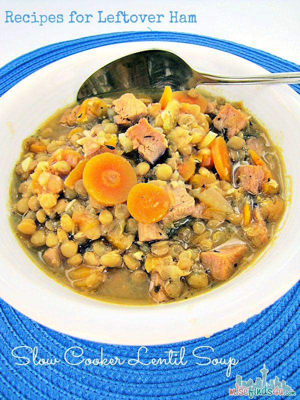 Recipes for Leftover Ham: Slow Cooker Lentil Soup #HolidayCooking # ...