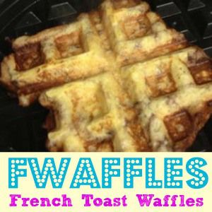 French Toast Waffles | cooking in the kitchen with sadie | Pinterest