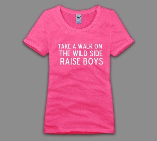 Hey, I found this really awesome Etsy listing at http://www.etsy.com/listing/119944100/take-a-walk-on-the-wild-side-raise-boys