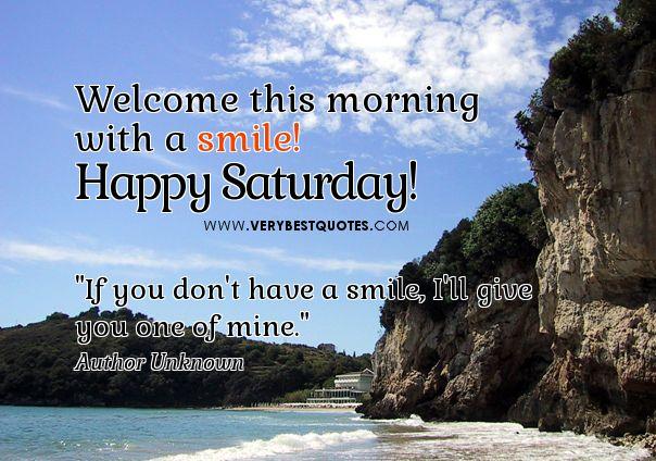 Good Morning Everyone Saturday : Happy saturday good morning quotes medicinesmexico