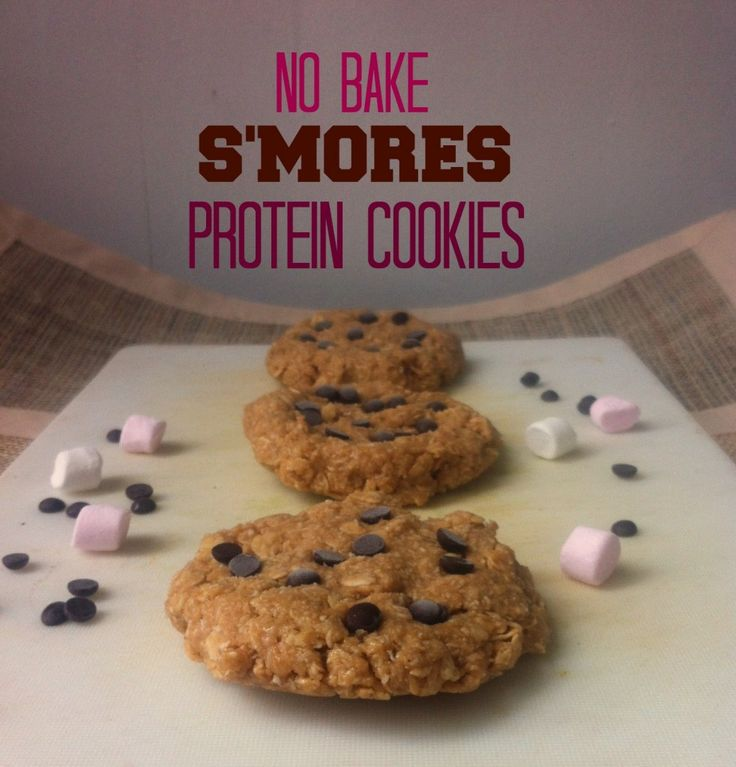 No Bake S'mores Protein Cookies- high in protein with all the best ...