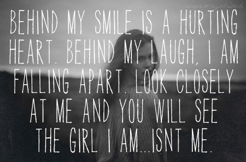 behind my smile is a hurting heart  hurting heart  Pinterest