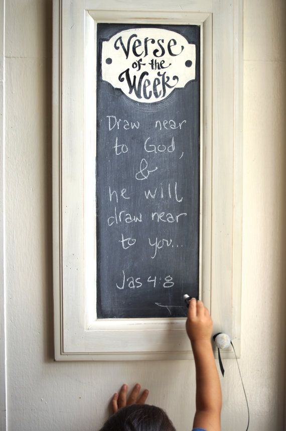 Cabinet Verse of the Week Chalkboard  Scripture Memory.  This is an excellent way to get the kids involved in keeping their daily focus on the LORD!