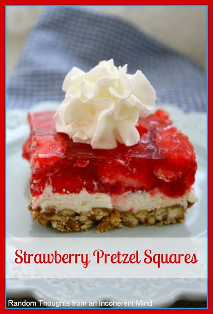 Strawberry Pretzel Squares | Let them eat cake..... and other things ...