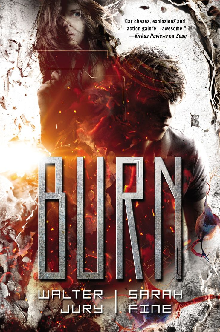 #CoverReveal Burn (Scan, #2) - Sarah Fine and Walter Jury