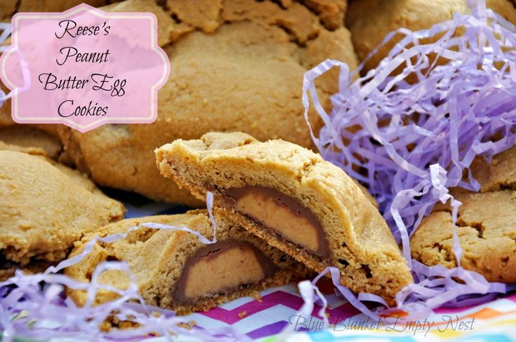 ... ://www.blueblanketemptynest.com/reeses-peanut-butter-egg-cookies