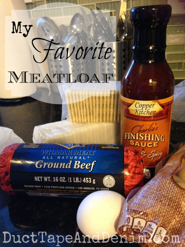 My favorite meatloaf recipe | DuctTapeAndDenim.com