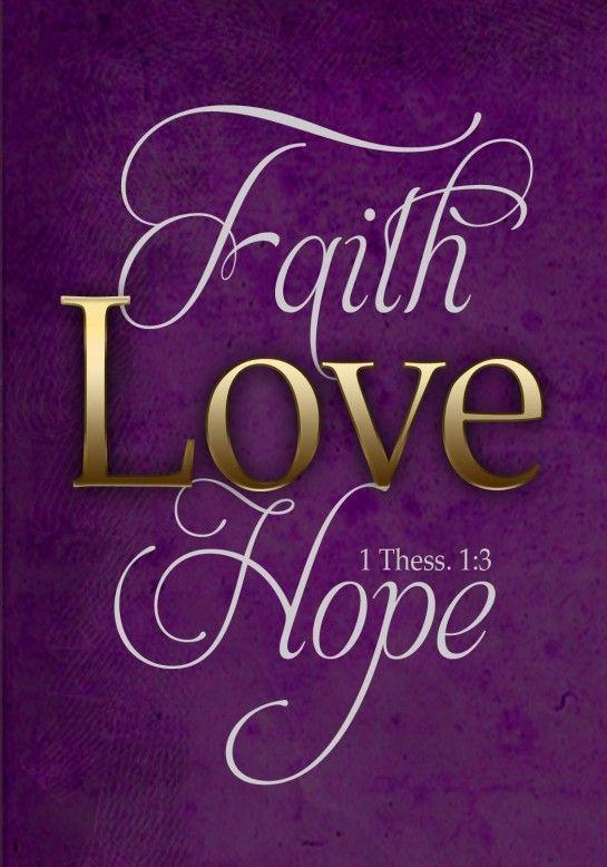 Faith.Love.Hope.