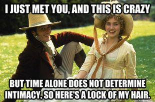 Call Me Maybe meets Sense and Sensibility.
