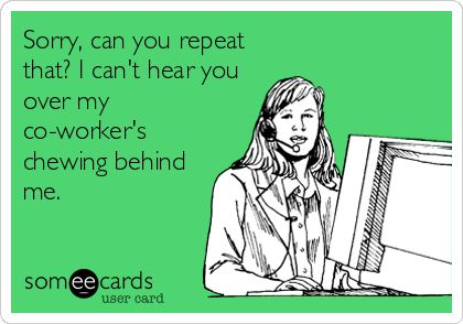 Someecards annoying coworkers