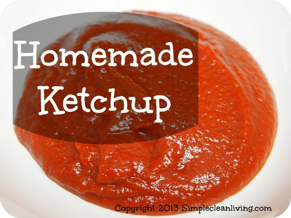 Homemade Ketchup | Simple Clean Living