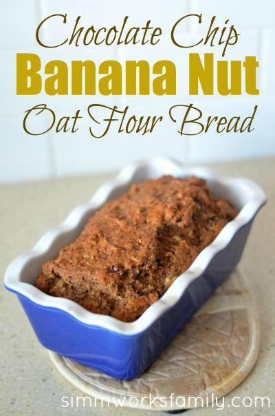 Chocolate Chip Banana Nut Oat Flour Bread   Grain Mill Wagon