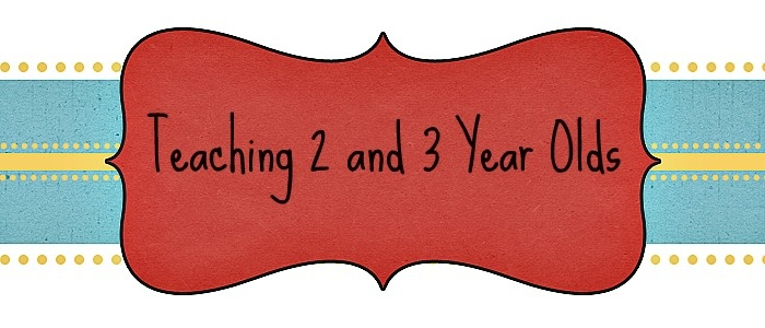 Teaching 2 and 3 Year Olds by @Sheryl Cooper (Teaching 2 and 3 Year Olds)