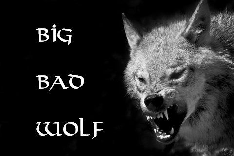 i am the big bad wolf