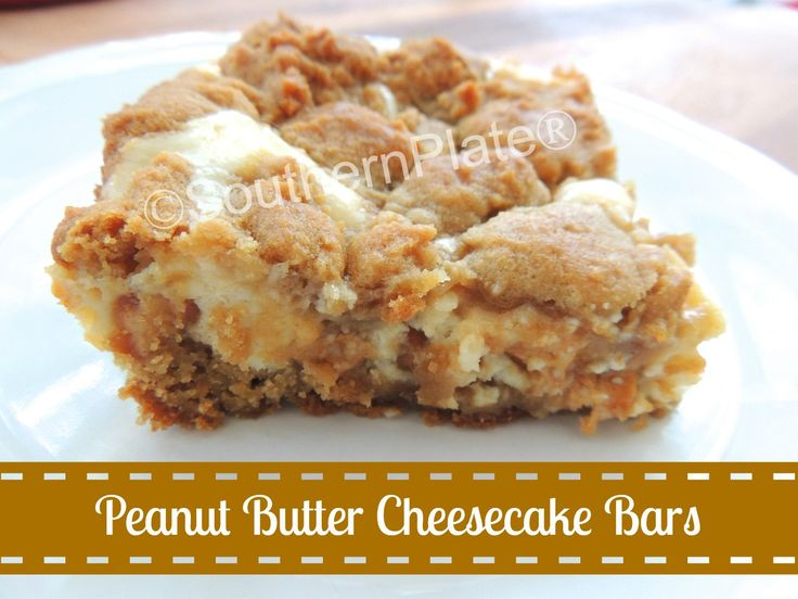 Peanut Butter Cheesecake Bars | Southern Plate.....PB & cream ...